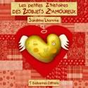 Les petites Z'histoires des Z'objets Z'amoureux