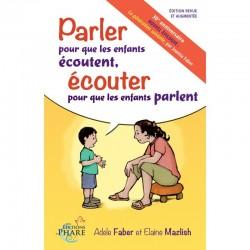 Parler pour que les enfants écoutent, Ecouter pour que les enfants parlent