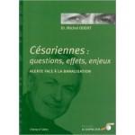 Césariennes : questions, effets, enjeux
